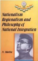Nationalism, Regionalism and Philosophy of National Integration PDF