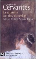 La gitanilla by Miguel de Cervantes Saavedra