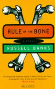 Rule of the Bone by Russell Banks