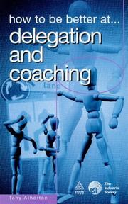 How to Be Better at Delegation and Coaching (How to Be a Better Series) PDF