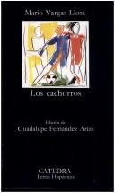 Los cachorros by Mario Vargas Llosa