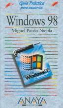 Windows 98 (Guias Practicas Para Usuarios /  Practical Guides for Users) PDF