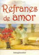 Cover of: Refranes de amor / Love Sayings by Florencia Piquer