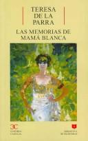 Las memorias de Mama Blanca by Teresa de la Parra