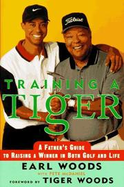 Training a Tiger by Earl Woods
