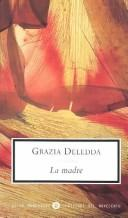 La madre by Grazia Deledda