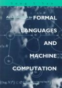 An Introduction to Formal Languages and Machine Computation by Song Y. Yan
