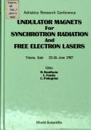 Undulator magnets for synchrotron radiation and free electron lasers by Adriatico Research Conference (1987 Trieste, Italy)