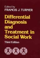 Differential diagnosis and treatment insocial work