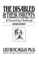 Disabled and Their Parents by Leo Buscaglia