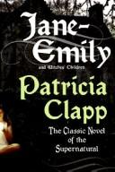 Jane-Emily by Patricia Clapp
