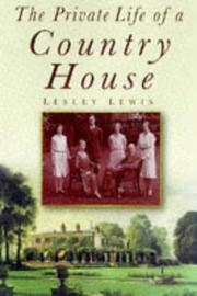 The private life of a country house, 1912-1939 PDF
