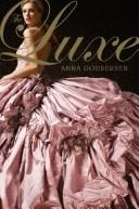 Cover of: The Luxe by Anna Godbersen