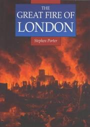 The Great Fire of London by S. Porter