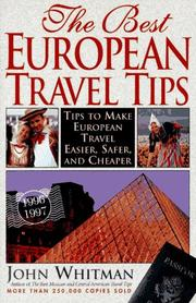 The Best European Travel Tips by John Whitman