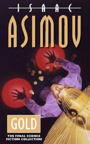 Cover of: Gold by Isaac Asimov
