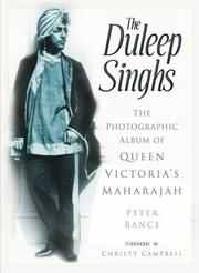 The Duleep Singhs by Peter Bance