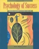 Psychology of Success by Denis Waitley