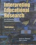 Interpreting educational research by Daniel R. Hittleman