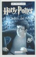 Cover of: Harry Potter y La Orden del Fenix (Harry Potter and the Order of the Phoenix) by J. K. Rowling