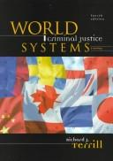 World criminal justice systems by Richard J. Terrill