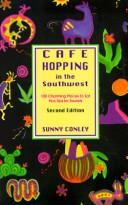 Cafe Hopping in the Southwest by Sunny Conley
