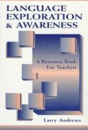 Language Exploration & Awareness by Larry Andrews