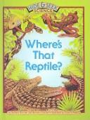 Where's That Reptile? PDF