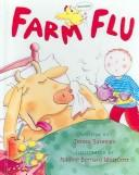 Farm Flu by Teresa Bateman