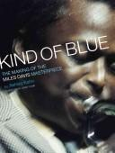 Kind of Blue by Ashley Kahn