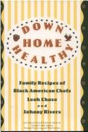 Down home healthy by Leah Chase