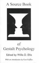 A Source Book of Gestalt Psychology by Willis D. Ellis