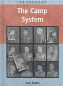 The Camp System (Holocaust (Chicago, Ill.).) PDF