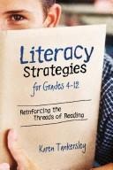 Literacy Strategies for Grades 4-12 by Karen Tankersley