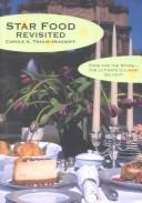 Star Food Revisited by Carole A. Travis-Henikoff