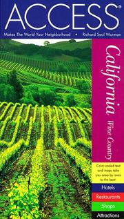 Access California wine country by Richard Saul Wurman