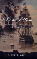 A Cargo of Women by Babette Smith
