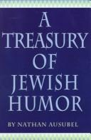 A Treasury of Jewish Humor by Nathan Ausubel