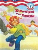 Cover of: Kidnapped at the Capital (Capital Mysteries by Ron Roy