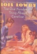 Cover of: The One Hundredth Thing About Caroline by