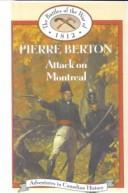 Attack on Montreal (Battles of the War of 1812) PDF