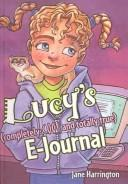 Lucy's (Completely Cool and Totally True) E-Journal PDF
