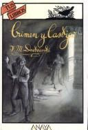 Crimen y castigo by Fyodor Mikhailovich Dostoyevsky
