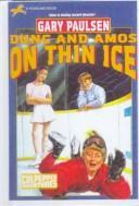 Dunc and Amos on Thin Ice PDF