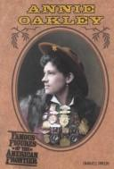 Annie Oakley (Famous Figures of the American Frontier) PDF