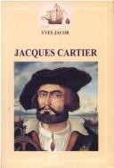 Jacques Cartier by Yves Jacob