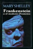 Cover of: Frankenstein O El Moderno Prometeo by Mary Shelley