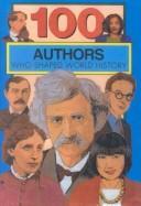100 Authors Who Shaped World History PDF