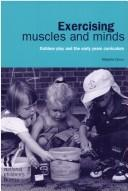 Exercising Muscles and Minds by Marjorie Ouvry