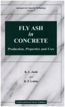 Fly ash in concrete by Ramesh C. Joshi